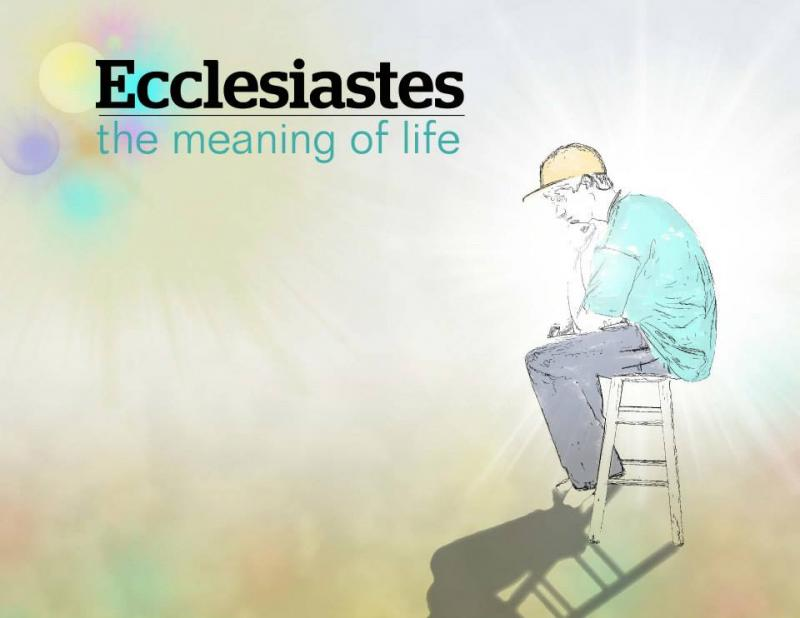 Ecclesiastes 2 – Pleasure Without God Is Vain