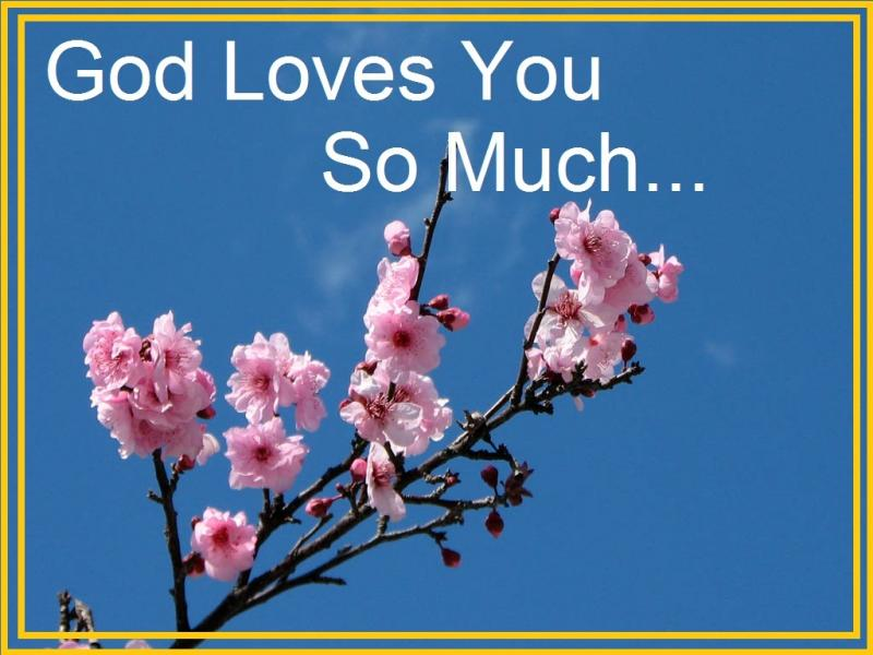 God Loves You So Much