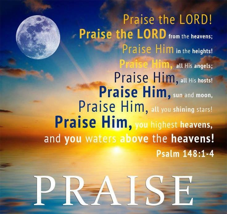 Psalm 148 – Praise to GOD from His Creation