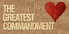 Love is the Greatest Commandment