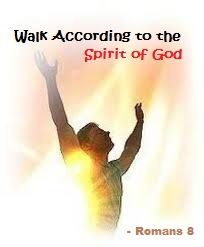 Walk according to the Spirit of God