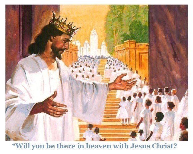 Will you be there in Heaven with the Lord Jesus Christ